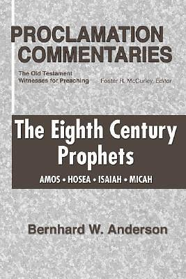 Picture of The Eighth Century Prophets