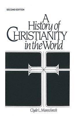 A History of Christianity in the World