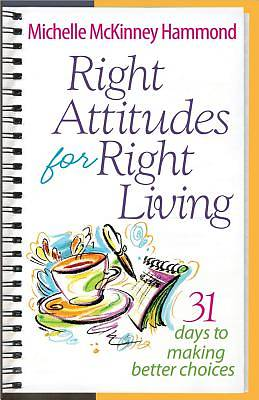 Right Attitudes for Right Living