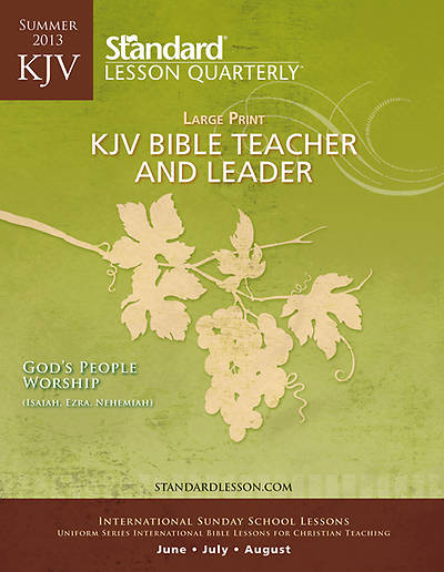 Standard Adult Teacher KJV Large Print Summer 2013