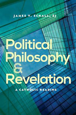 Picture of Political Philosophy and Revelation