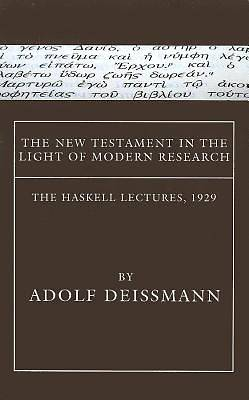 The New Testament in the Light of Modern Research