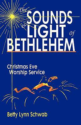The Sounds and Light of Bethlehem