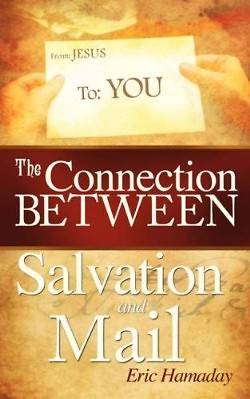 The Connection Between Salvation and Mail