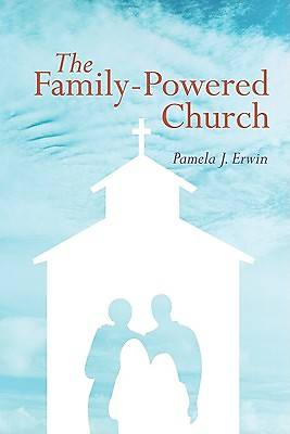 The Family-Powered Church