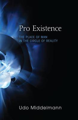 Pro Existence