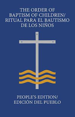Picture of The Order of Baptism of Children/Ritual Para El Bautismo de Los Niños