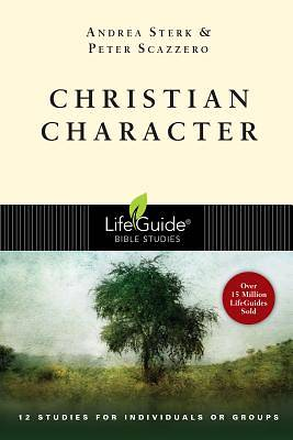 LifeGuide Bible Study - Christian Character