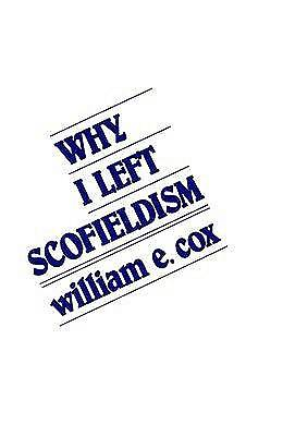 Why I Left Scofieldism