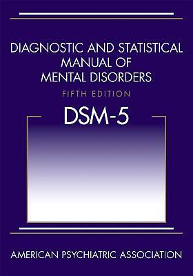 Diagnostic and Statistical Manual of Mental Disorders, Fifth Edition (Dsm-5(r))