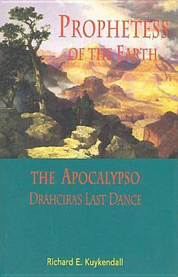 Prophetess of the Earth; And, the Apocalypso