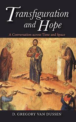 Picture of Transfiguration and Hope
