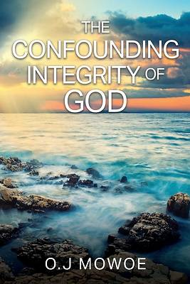 Picture of The Confounding Integrity of God's Word