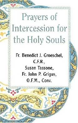 Prayer of Intercession for the Holy Souls