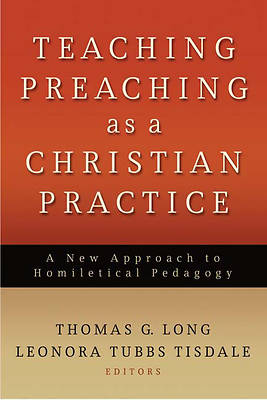 Picture of Teaching Preaching as a Christian Practice