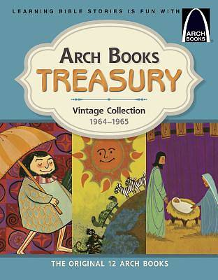 Arch Books Treasury: Vintage Collection, 1964-1965 (English) Hardcover Book