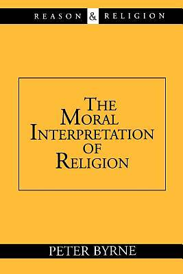 Picture of The Moral Interpretation of Religion