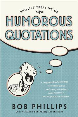 Picture of Phillips Treasury of Humorous Quotations