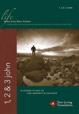 Life Application Bible Studies - 1, 2, & 3 John