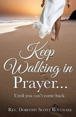 Picture of Keep Walking in Prayer...