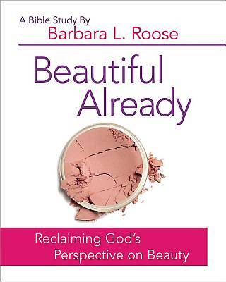 Picture of Beautiful Already - Women's Bible Study Participant Book