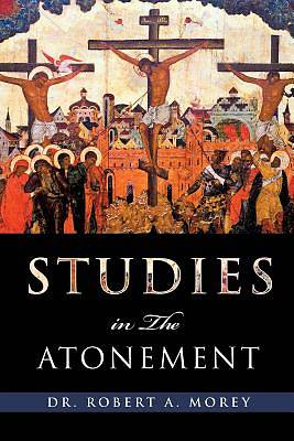 Picture of Studies in the Atonement