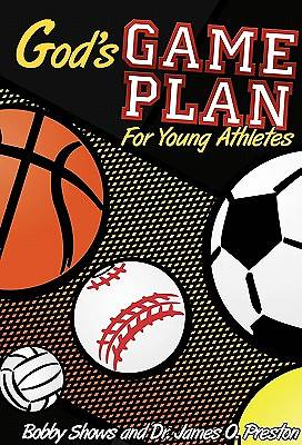 Gods Game Plan for Young Athletes
