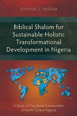 Picture of Biblical Shalom for Sustainable Holistic Transformational Development in Nigeria