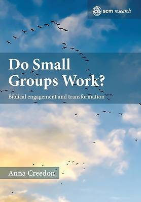Picture of Do Small Groups Change Lives?
