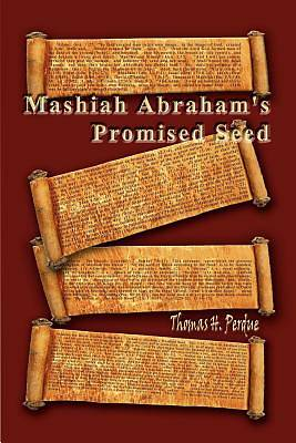 Picture of Mashiah Abraham's Promised Seed