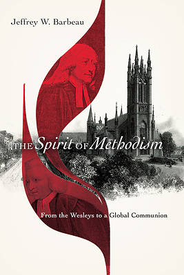 Picture of The Spirit of Methodism