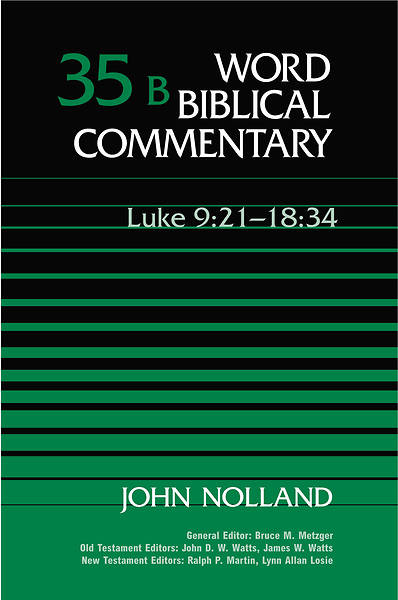 Word Biblical Commentary - Luke 9:21-18:34