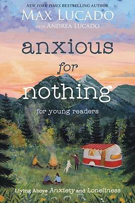 Picture of Anxious for Nothing (Young Readers Edition)