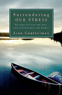 Surrendering Our Stress [ePub Ebook]