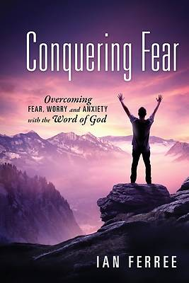 Picture of Conquering Fear