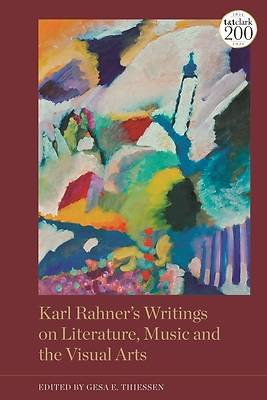 Picture of Karl Rahner's Writings on Literature, Music and the Visual Arts