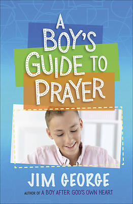 Picture of A Boy's Guide to Prayer