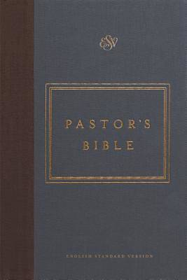 ESV Pastors Bible (Cloth Over Board)