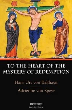 To the Heart of the Mystery of Redemption