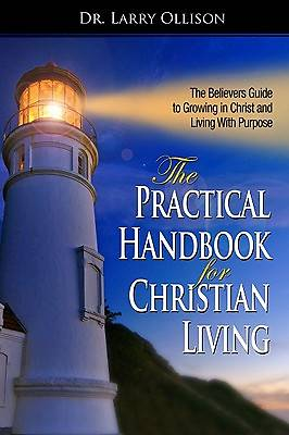 The Practical Handbook for Christian Living