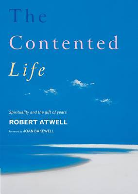 The Contented Life [ePub Ebook]