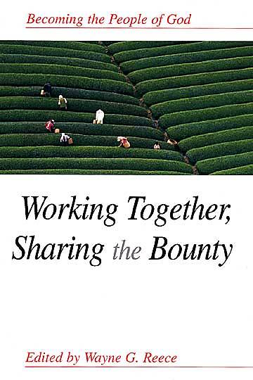 Working Together, Sharing the Bounty