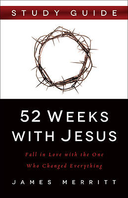 52 Weeks with Jesus Study Guide