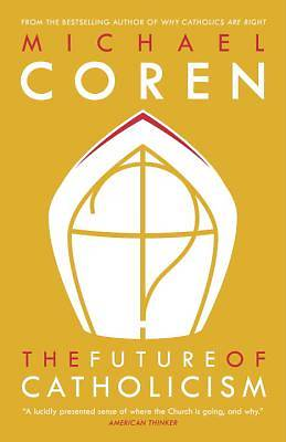 The Future of Catholicism
