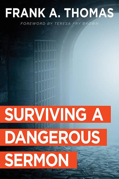 Picture of Surviving a Dangerous Sermon