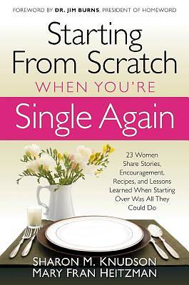 Starting from Scratch When Youre Single Again