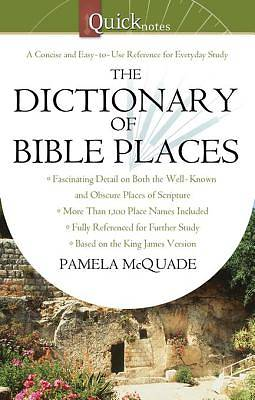 The QuickNotes Dictionary of Bible Places [ePub Ebook]