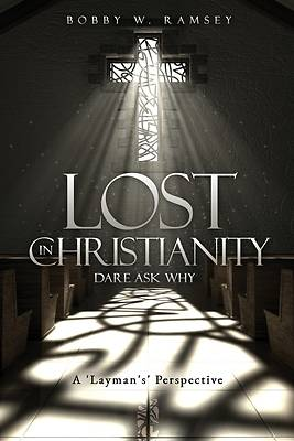 Picture of Lost In Christianity - Dare Ask Why