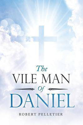 Picture of The Vile Man of Daniel