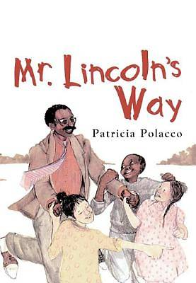 Mr. Lincoln's Way